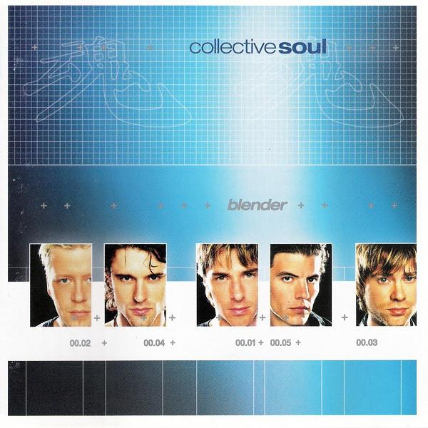 Collective Soul Blender Full Album - Free music streaming
