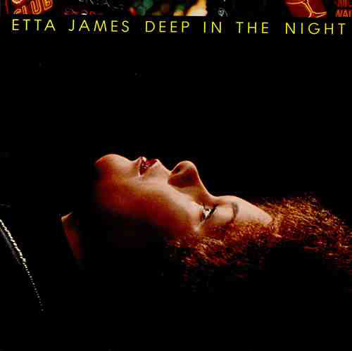 Etta James Deep In The Night Full Album - Free music streaming