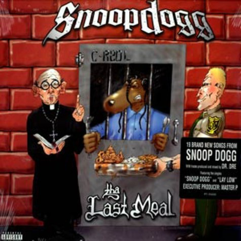 Tha Last Meal. By: Snoop Dogg ...