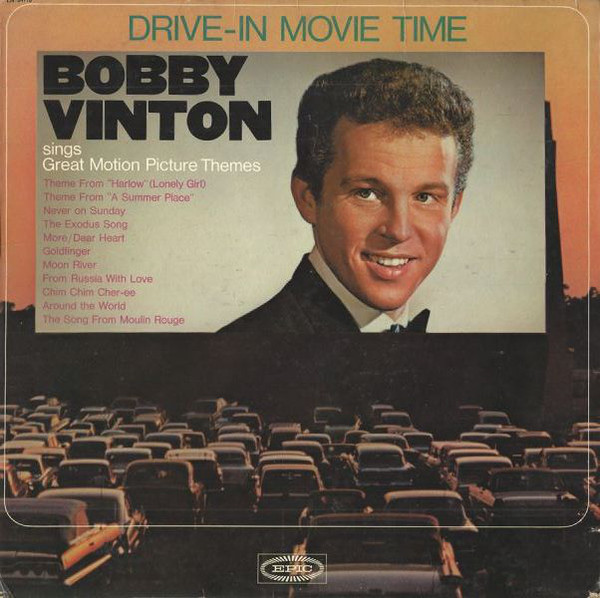 bobby vinton drive in movie time bobby vinton sings great motion